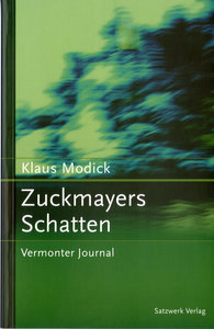Zuckmayers Schatten