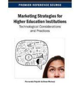 Marketing Strategies for Higher Education Institutions: Technolo