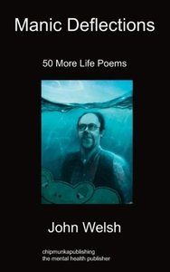 Manic Deflections: 50 More Life Poems