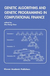 Genetic Algorithms and Genetic Programming in Computational Fina