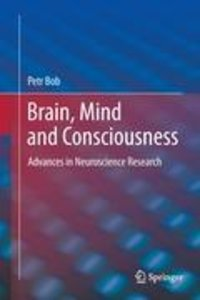 Brain, Mind and Consciousness