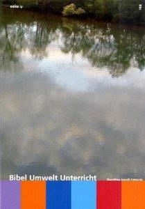 Bibel - Umwelt - Unterricht