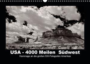 USA - 4000 Meilen Südwest Hommage an die großen SW-Fotografen Am