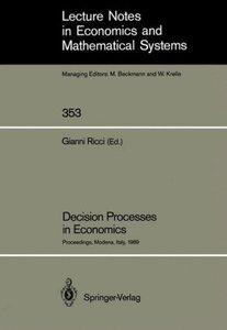Decision Processes in Economics