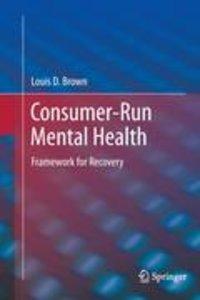 Consumer-Run Mental Health