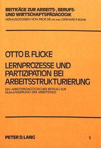 Lernprozesse und Partizipation bei Arbeitsstrukturierung