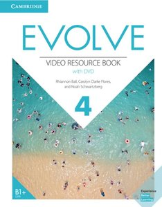 Evolve 4 (B1+). Video Resource Book with DVD