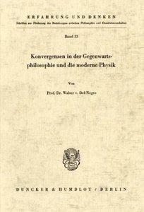 Konvergenzen in der Gegenwartsphilosophie und die moderne Physik