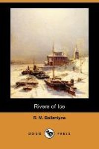 Rivers of Ice (Dodo Press)