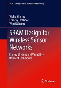 SRAM Design for Wireless Sensor Networks