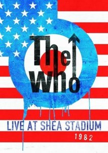 Who,The;Live At Shea Stadium 1982