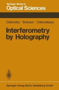 Interferometry by Holography