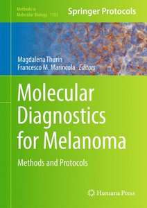 Molecular Diagnostics for Melanoma