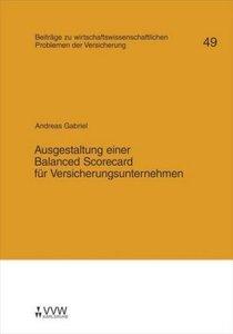 Ausgestaltung einer Balanced Scorecard für Versicherungsunterneh