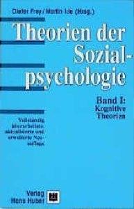 Theorien der Sozialpsychologie I. Kognitive Theorien
