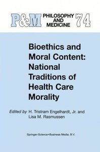 Bioethics and Moral Content: National Traditions of Health Care