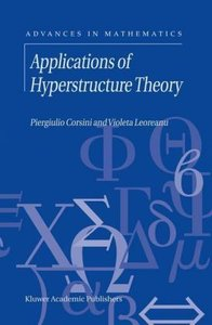 Applications of Hyperstructure Theory