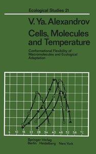Cells, Molecules and Temperature