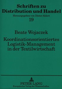 Koordinationsorientiertes Logistik-Management in der Textilwirts