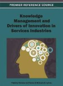 Knowledge Management and Drivers of Innovation in Services Indus