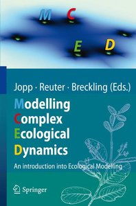 Modeling Complex Ecological Dynamics