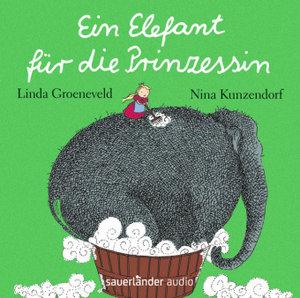 Ein Elefant für die Prinzessin