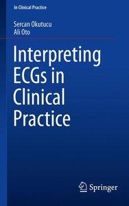 Interpreting ECGs in Clinical Practice
