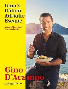 Gino\'s Italian Adriatic Escape: A Taste of Italy from Veneto to