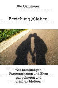 Beziehung(s)leben