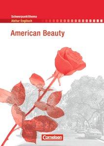 Schwerpunktthema Abitur Englisch: American Beauty