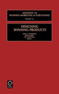 Designing Winning Products (Advances in Business Marketing & Pur