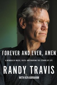 Forever and Ever, Amen: A Memoir of Music, Faith, and Braving th