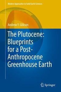The Plutocene: Blueprints for a Post-Anthropocene Greenhouse Ear