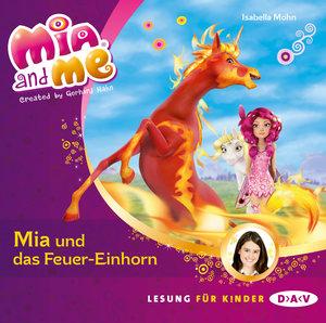Mia and me 07: Mia und das Feuer-Einhorn