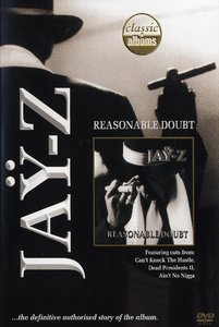 Classic Albums-Reasonable Doubt