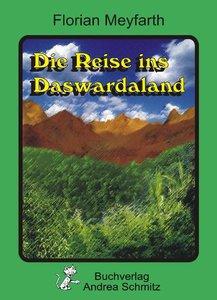 Die Reise ins Dawardaland