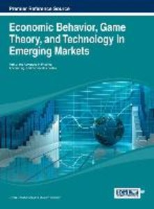 Economic Behavior, Game Theory, and Technology in Emerging Marke