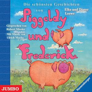 Die schönsten Geschichten von Piggeldy und Frederick