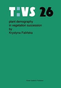 Plant demography in vegetation succession