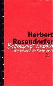 Ballmanns Leiden oder Lehrbuch für Konkursrecht. Limitierte Sond