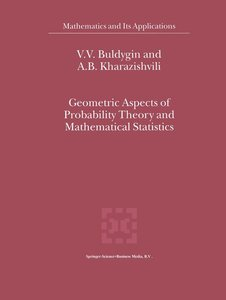 Geometric Aspects of Probability Theory and Mathematical Statist
