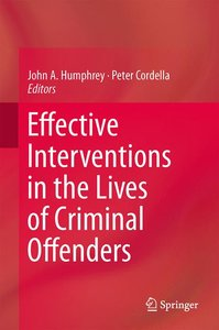Effective Interventions in the Lives of Criminal Offenders