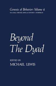 Beyond The Dyad