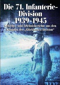 Die 71. Infanterie-Division 1939-1945