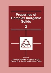 Properties of Complex Inorganic Solids 2