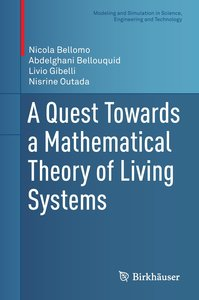 A Quest Toward a Mathematical Theory of Living Systems