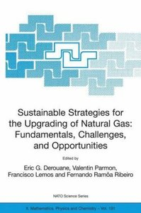 Sustainable Strategies for the Upgrading of Natural Gas: Fundame