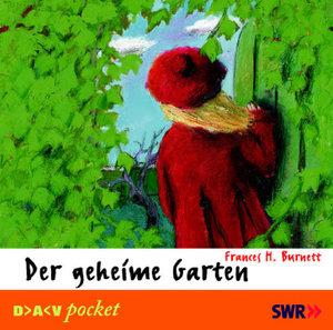 Der geheime Garten. CD