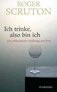 Ich trinke, also bin ich