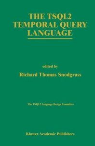 The TSQL2 Temporal Query Language
